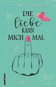 "Buchcover ""Die Liebe kann mich mal"""