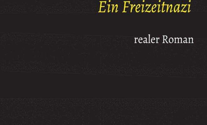 Ein Freizeitnazi - Buch von Detelef Alsbach